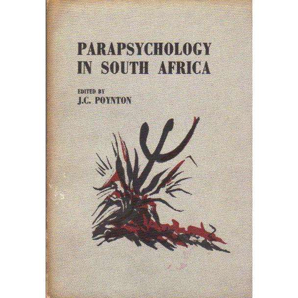Bookdealers:Parapsychology in South Africa: Proceedings of a 1973 Conference | Editor: J C Poynton