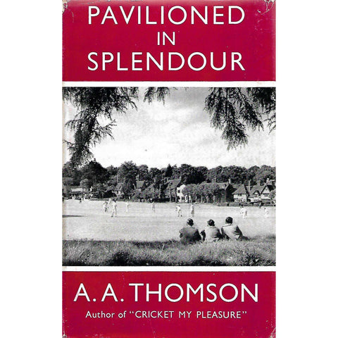Pavilioned in Splendour | A. A. Thomson