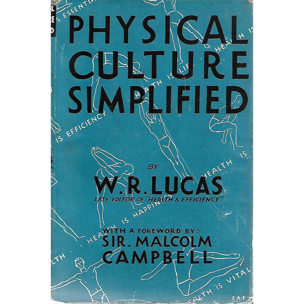 Bookdealers:Physical Culture Simplified | W. R. Lucas