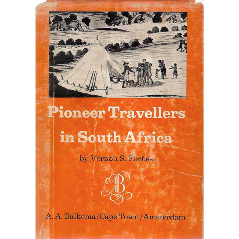 Pioneer Travellers in South Africa (With Signed Letter by Author) | Vernon S. Forbes