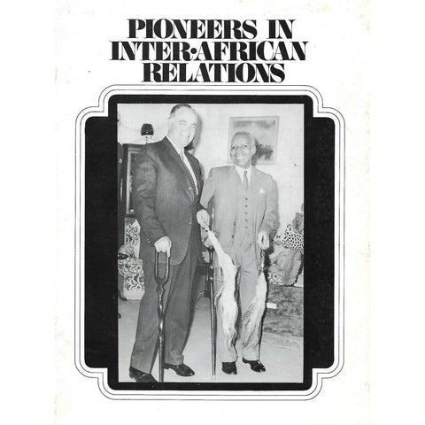 Pioneers In Inter-African Relations