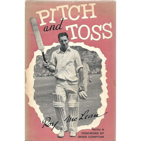 Pitch and Toss (Copy of SA Journalist and Author Louis Duffus, Signed by Him) | Roy McLean