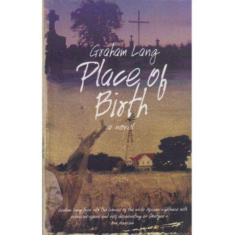 Place of Birth (With Author's Inscription) | Graham Lang
