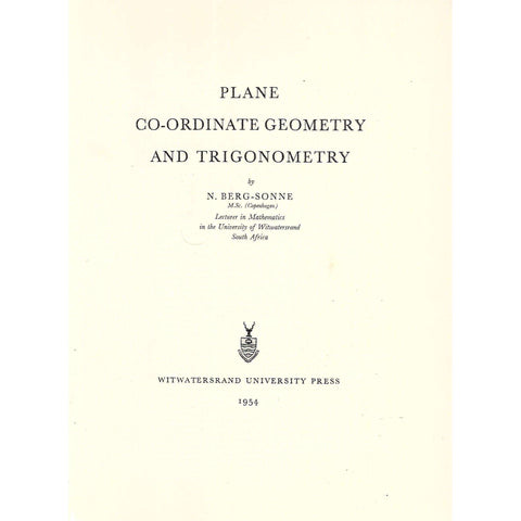 Plane Co-Ordinate Geometry and Trigonometry | N. Berg-Sonne