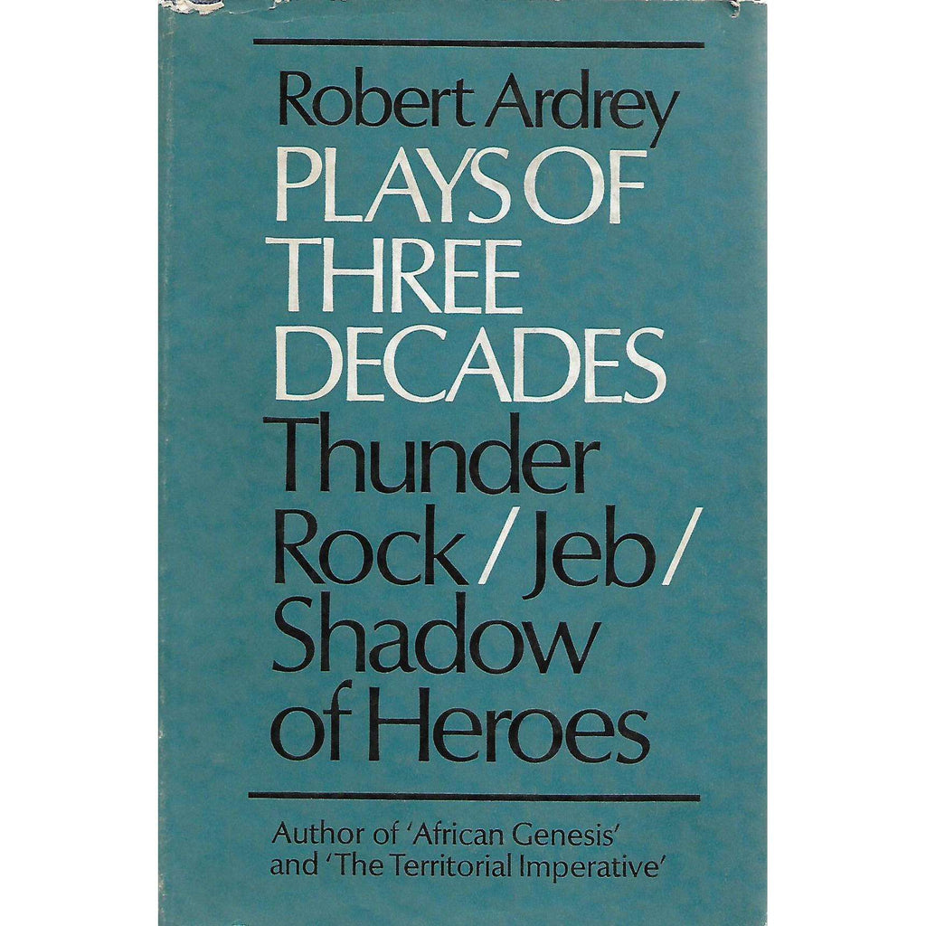 Bookdealers:Plays of Three Decades | Robert Ardrey