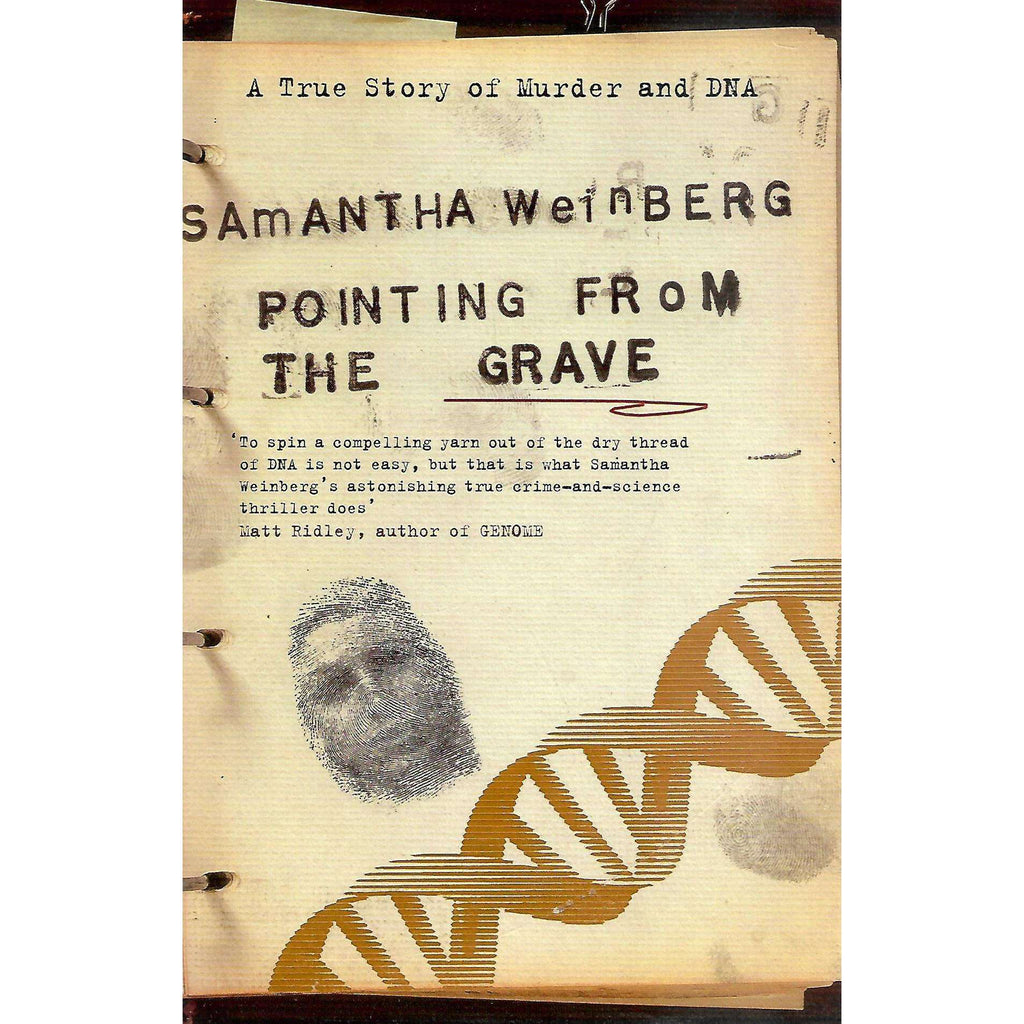 Bookdealers:Pointing from the Grave: A True Story of Murder and DNA | Samantha Weinberg