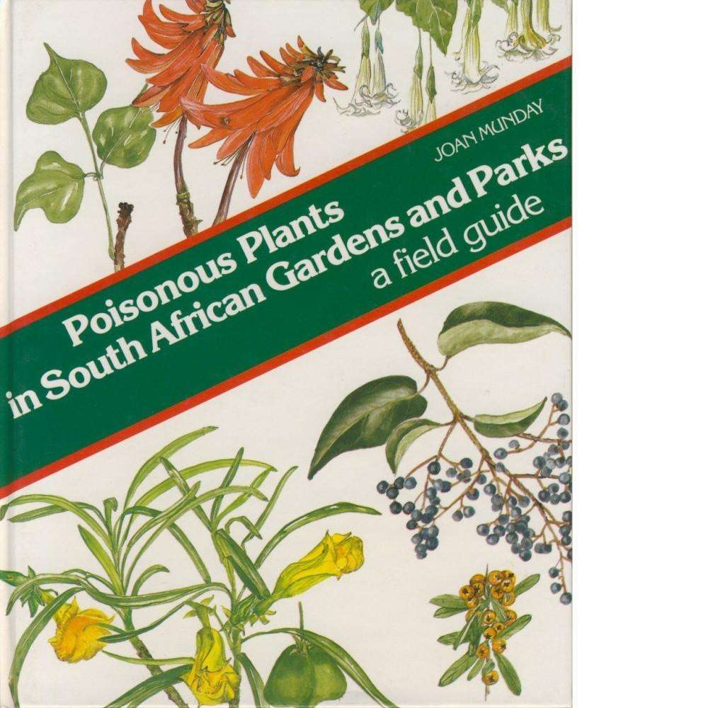 Bookdealers:Poisonous Plants in South African Gardens and Parks