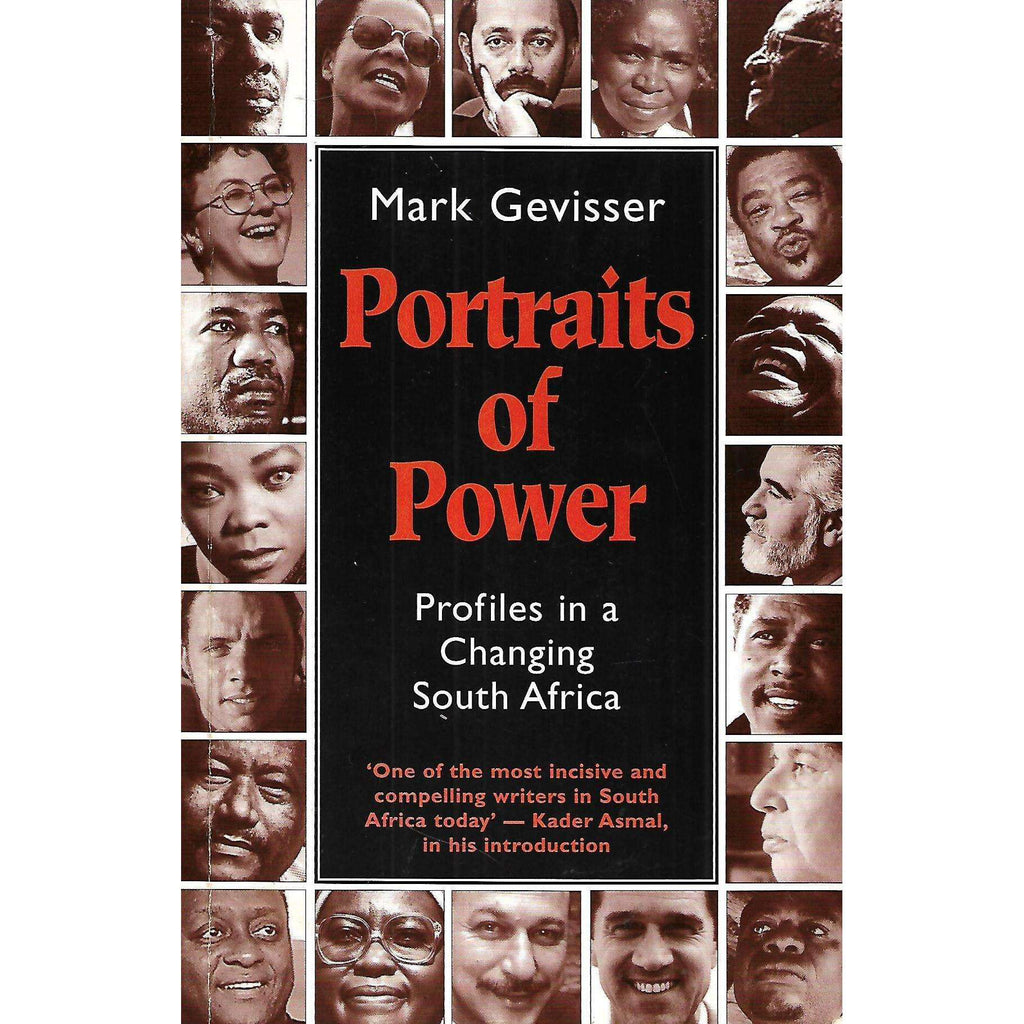 Bookdealers:Portraits of Power: Profiles in a Changing South Africa (Inscribed by Author) | Mark Gevisser