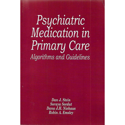 Psychiatric Medication in Primary Care: Algorithms and Guidelines | Dan J. Stein, et al.