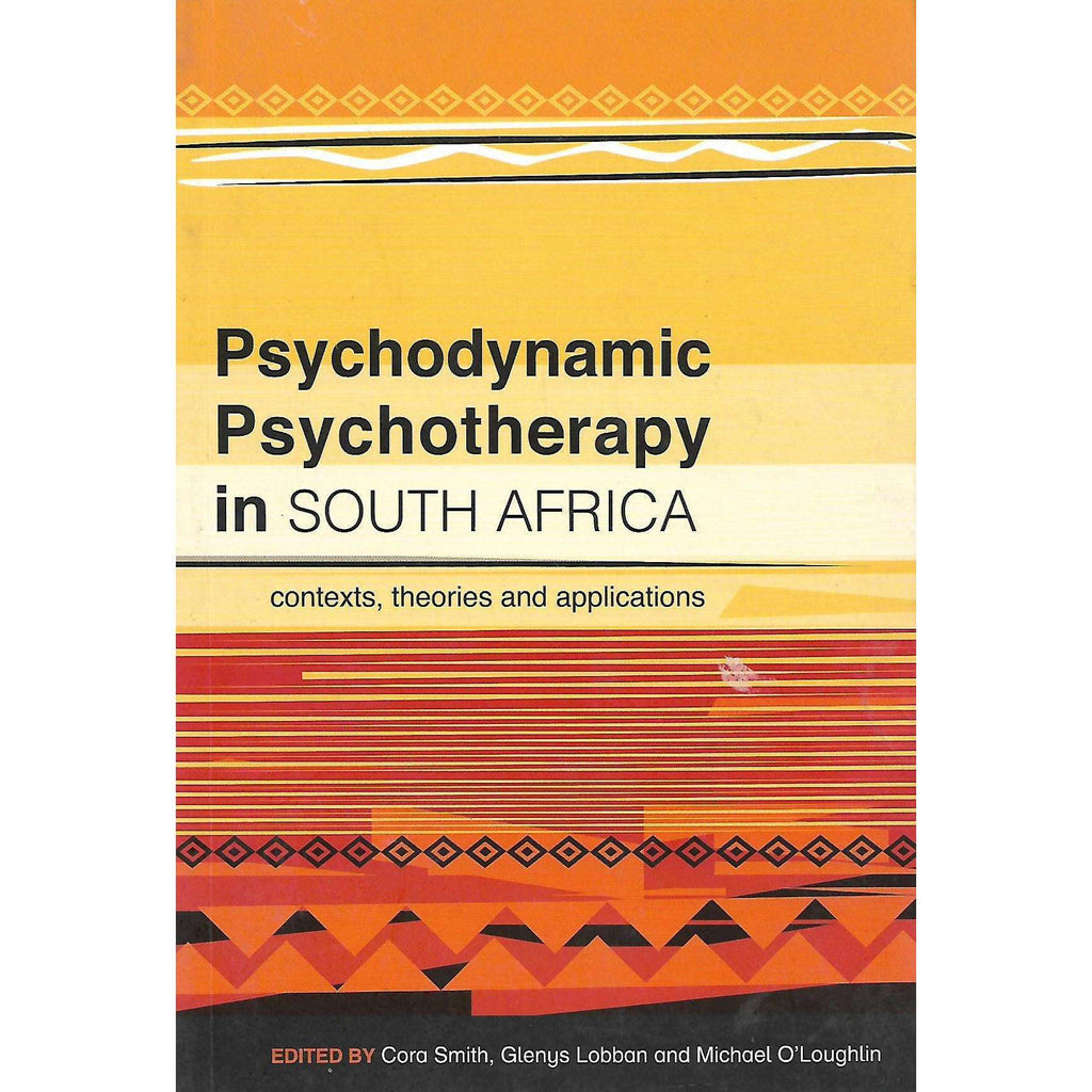Bookdealers:Psychodynamic Psychotherapy in South Africa (nscribed by Author) | Cora Smith, et al.