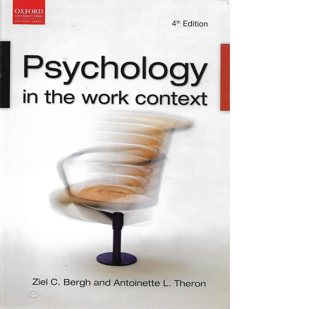 Bookdealers:Psychology in The Work Context by Ziel C. Bergh and Antoinette L. Theron