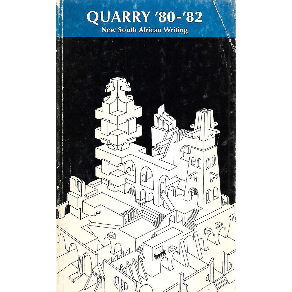 Bookdealers:Quarry '80-'82: New South African Writing | Walter Saunders (Ed.)