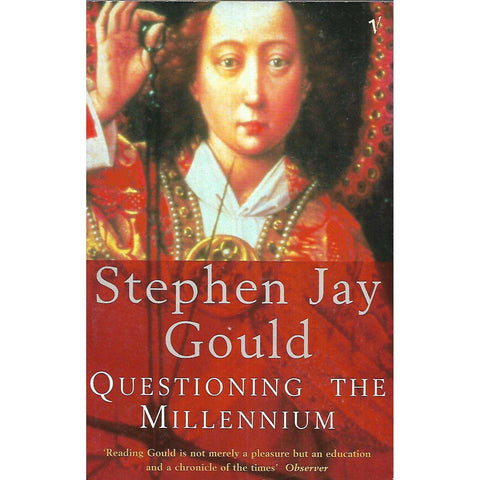 Questioning the Millennium | Stephen Jay Gould