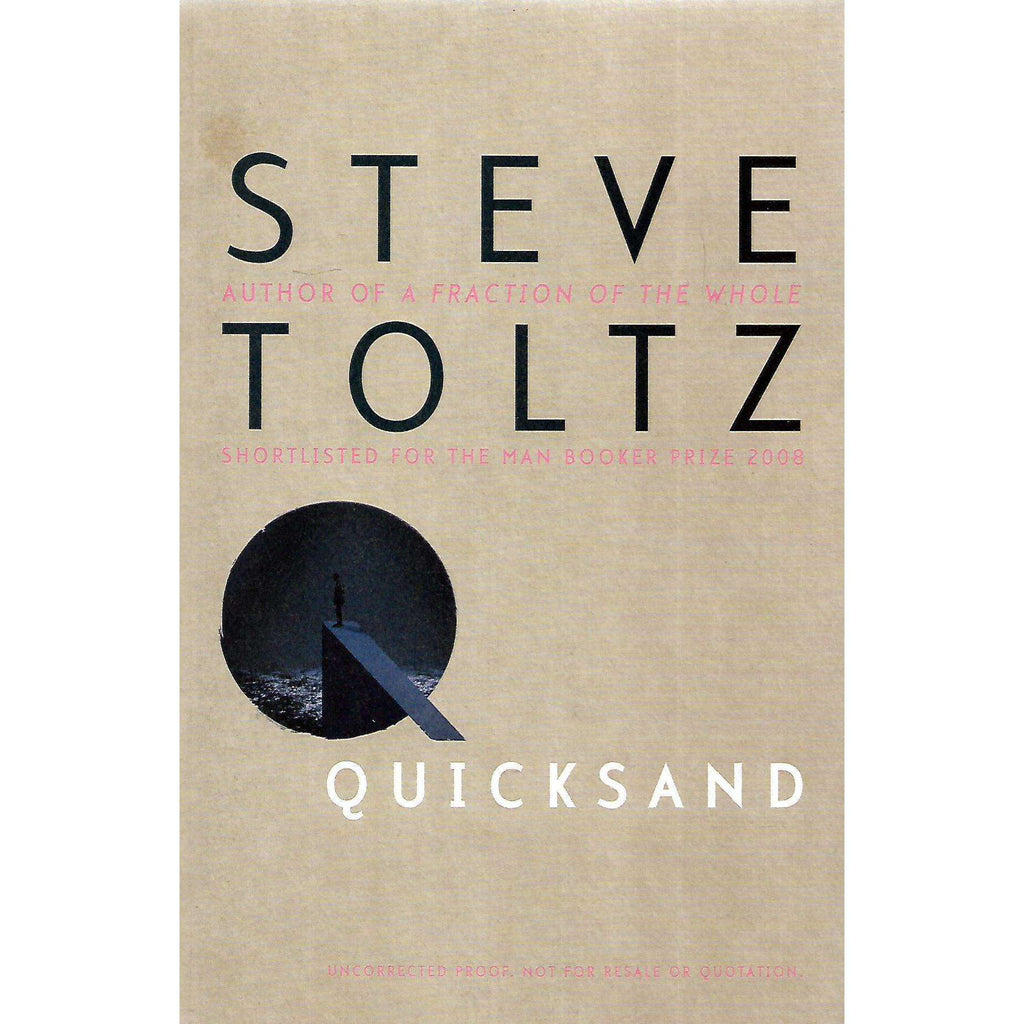 Bookdealers:Quicksand (Uncorrected Proof Copy) | Steve Toltz