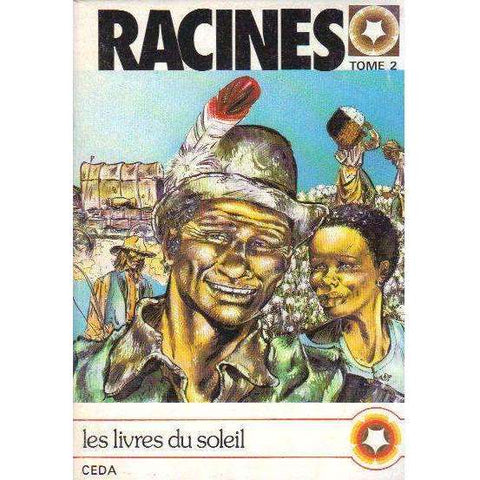 Racines | Alex Haley, Y. Dussouchet