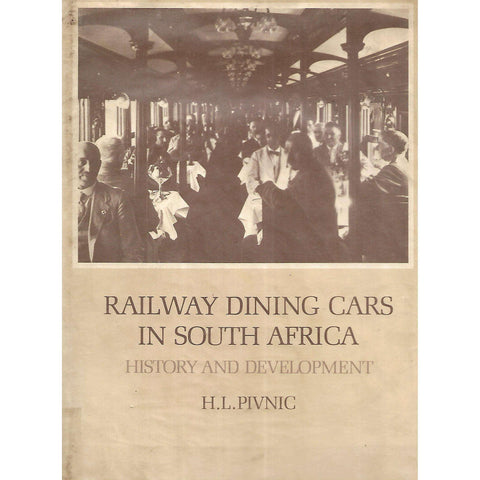 Railway Dining Cars in South Africa: History and Development | H. L. Pivnic
