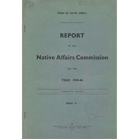 Report of the Native Affairs Commission for the Year 1945-46 (Dual Language Edition)