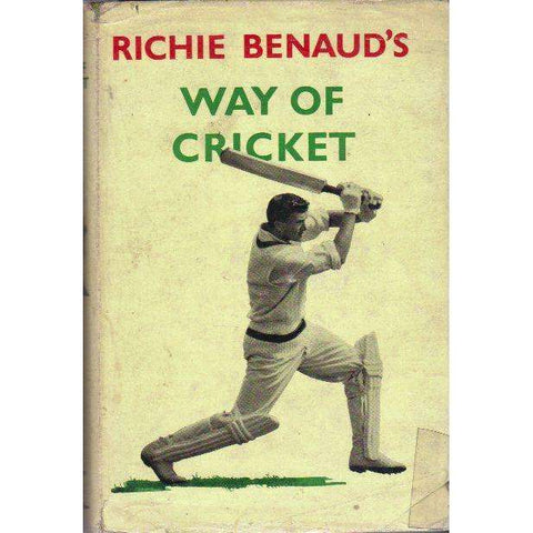 Richie Benaud's Way of Cricket (With Author's Dedication to S.A. Umpire Hayward Kidson) | Richie Benaud