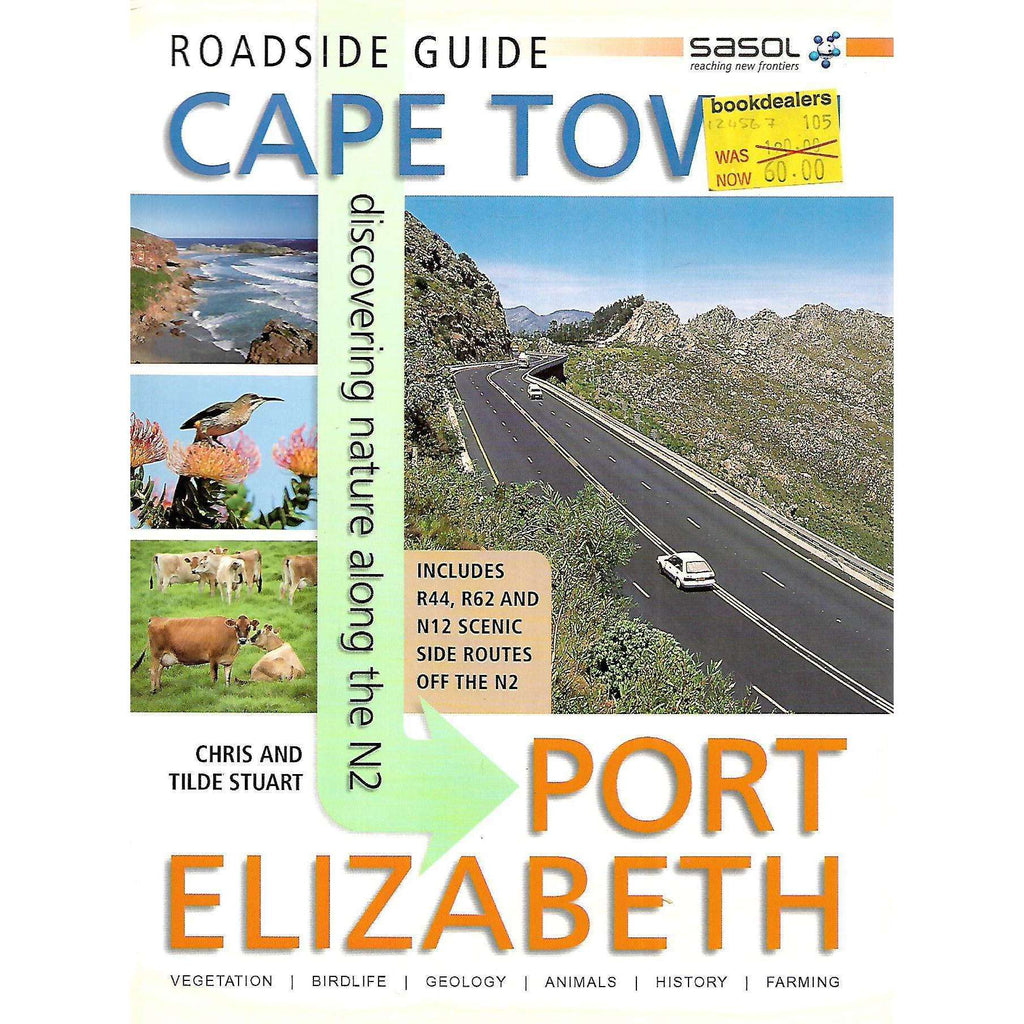 Bookdealers:Roadside Guide: Cape Town to Port Elizabeth | Chris & Tilde Stuart