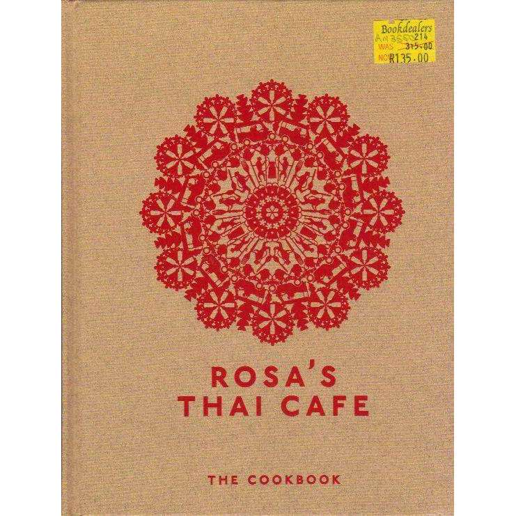 Bookdealers:Rosa's Thai Cafe: The Cookbook | Saiphin Moore