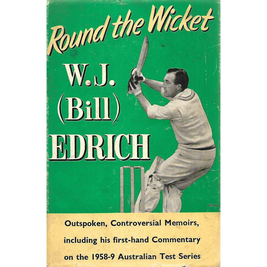 Bookdealers:Round the Wicket | W. J. (Bill) Edrich