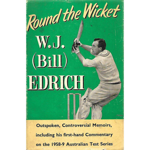 Round the Wicket | W. J. (Bill) Edrich