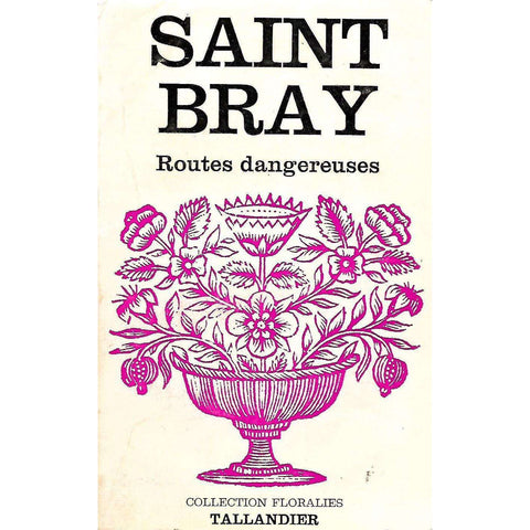 Routes dangereuses (French) | Saint Bray