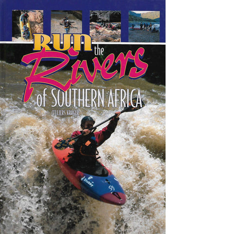 Run the Rivers of Southern Africa | Celliers Kruger