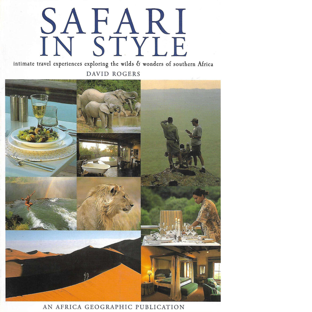 Bookdealers:'Safari in Style' (With Authors Inscription) | David Rogers
