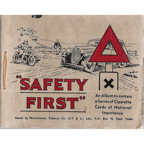 """Safety First"": An Album to Contain a Series of Cigarette Cards of National Importance"