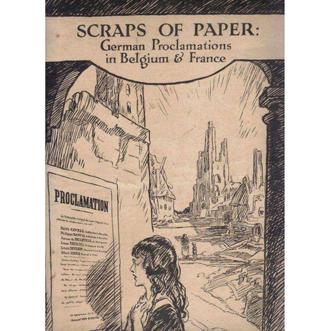 Scraps of Paper: German Proclamations in Belgium & France (German, English Edition)