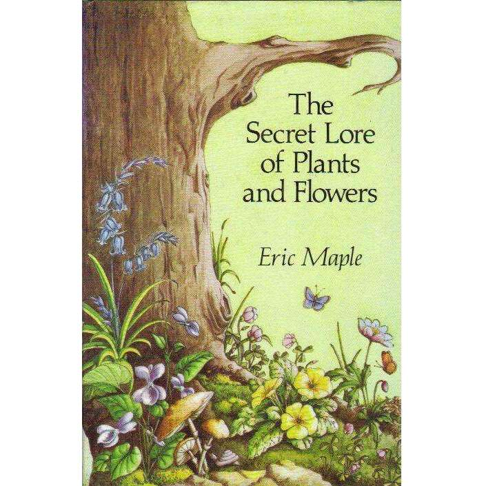 Bookdealers:Secret Lore of Plants and Flowers | Eric Maple