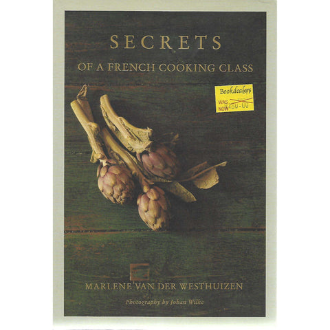 Secrets of a French Cooking Class | Marlene van der Westhuizen