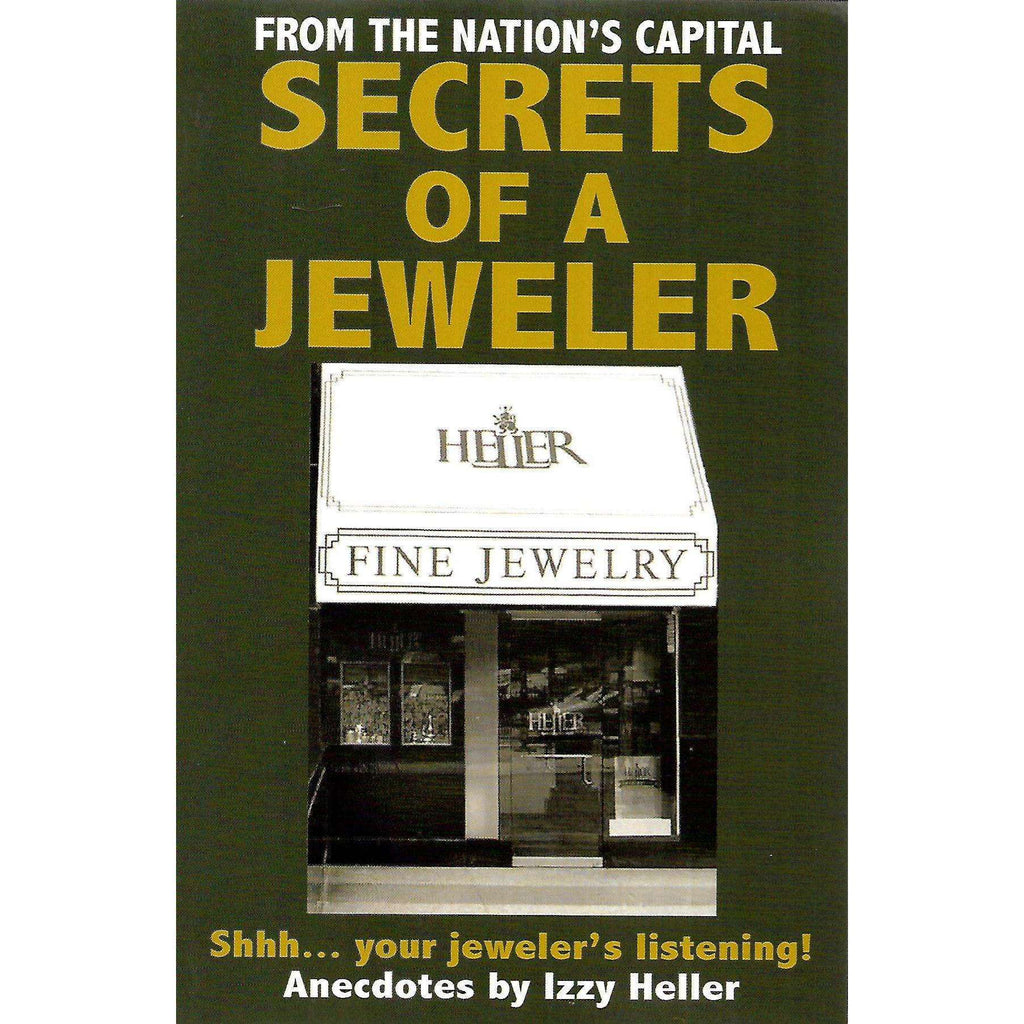 Bookdealers:Secrets of a Jeweler (Inscribed by Author) | Izzy Heller
