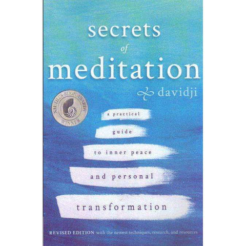 Secrets of Meditation Revised Edition: A Practical Guide to Inner Peace and Personal Transformation | davidji