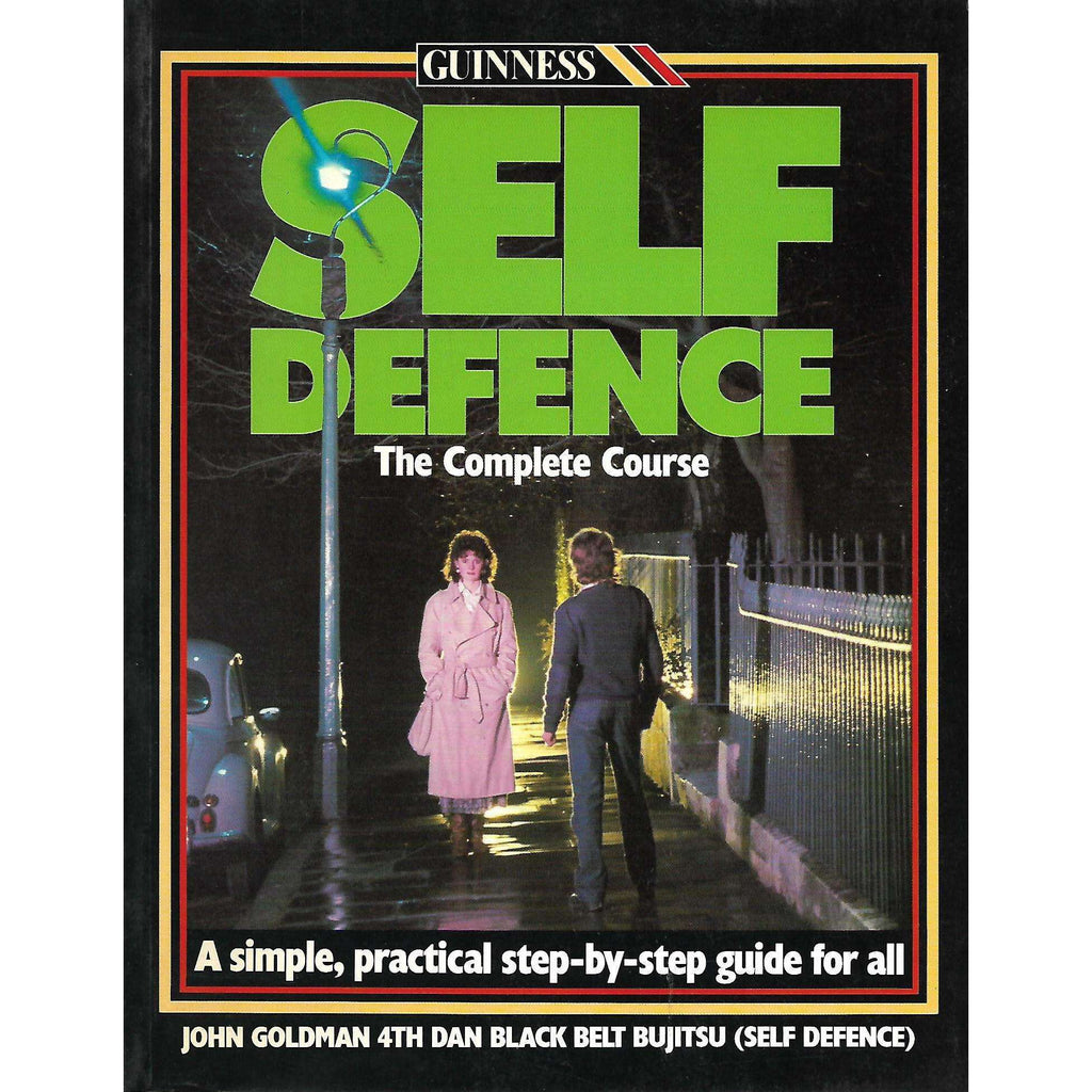 Bookdealers:Self Defence: The Complete Course | John Goldman