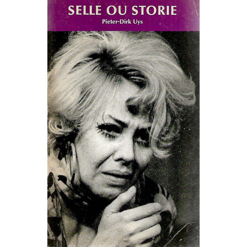 Selle Ou Storie (Signed by Author) | Pieter-Dirk Uys