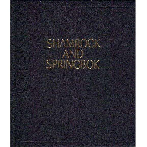 Shamrock and Springbok: The Irish Impact on South African Military History, 1689-1914 (Numbered Copy, De Luxe Edition, Copy Number 95) | S. Monick