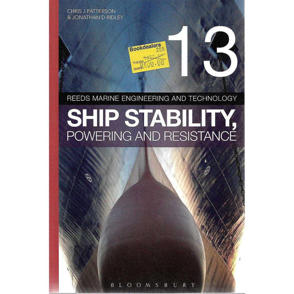 Bookdealers:Ship Stability, Powering and Resistance | Chris J Patterson & Jonathan D Ridley