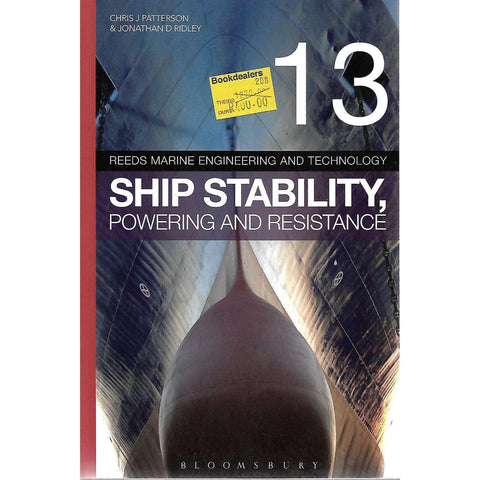 Ship Stability, Powering and Resistance | Chris J Patterson & Jonathan D Ridley