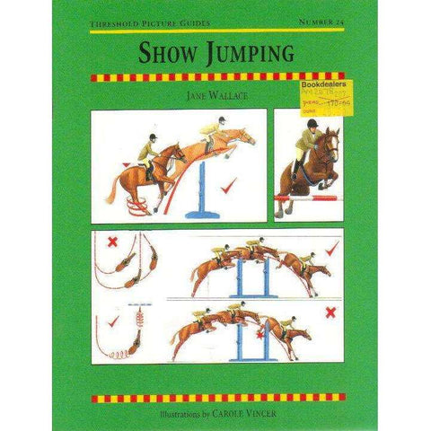 Show Jumping (Threshold Picture Guides Book 24) | Jane Wallace