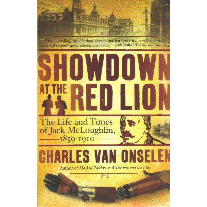 Bookdealers:Showdown at the Red Lion: The Life and Times of Jack McLoughlin (With Author's Inscription) | Charles Van Onselen