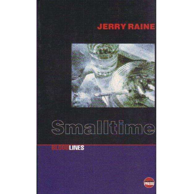 Bookdealers:Smalltime (Bloodlines) (Bloodlines Series) | Jerry Raine