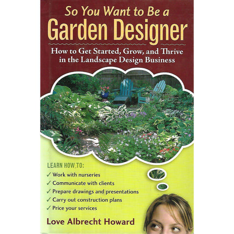 So You Want to Be a Garden Designer? | Love Albrecht Howard