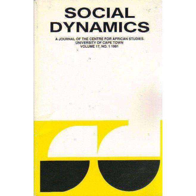 Bookdealers:Social Dynamics: A Journal of the Centre for African Studies University of Cape Town (Vol 15 No. 2 1989) | Edited by Michael Savage, Bill Nasson, Martin Hall