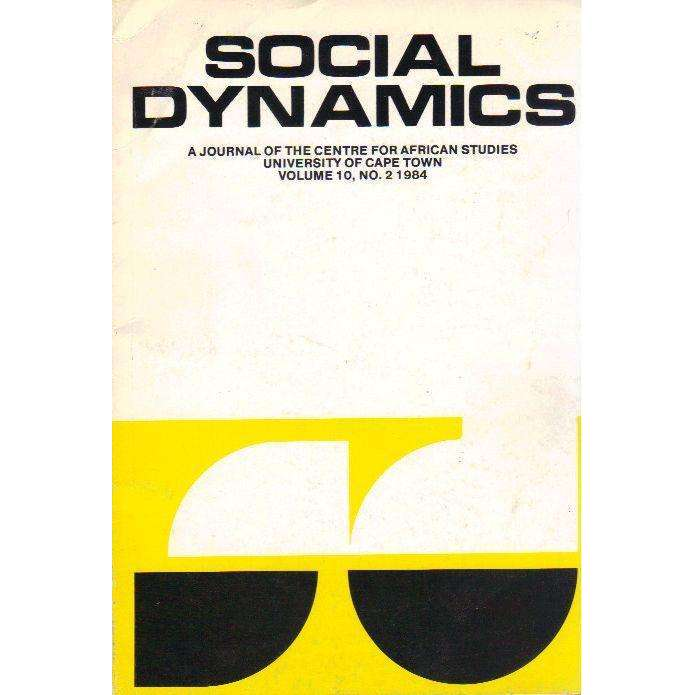 Bookdealers:Social Dynamics: A Journal of the Centre for African Studies University of Cape Town (Volume 10, No. 2 1984) Edited by Michael Savage, Eve Bertelsen, Charles Simkins