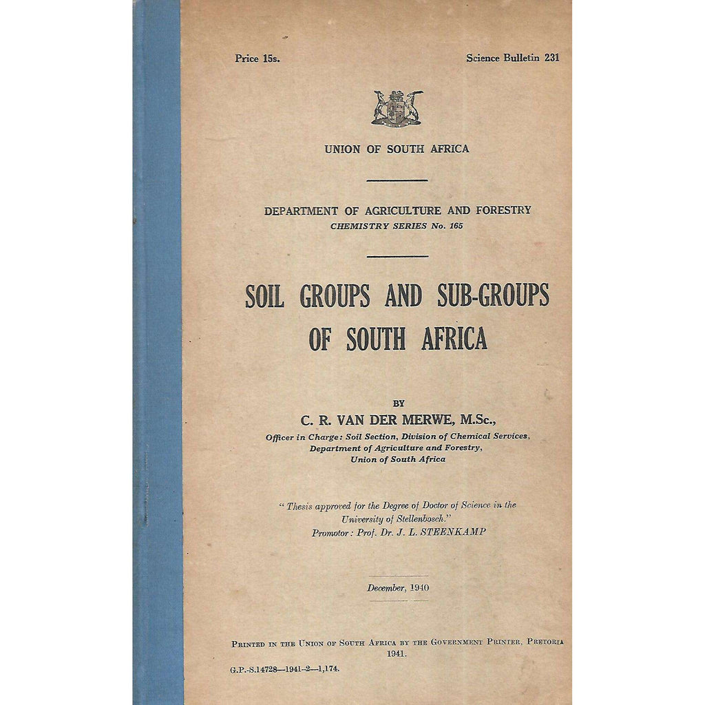 Bookdealers:Soil Groups and Sub-Groups of South Africa (Inscribed by Author) | C. R. van der Merwe
