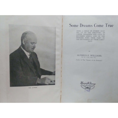 Some Dreams Come True (Signed by the Author) | Alpheus F. Williams