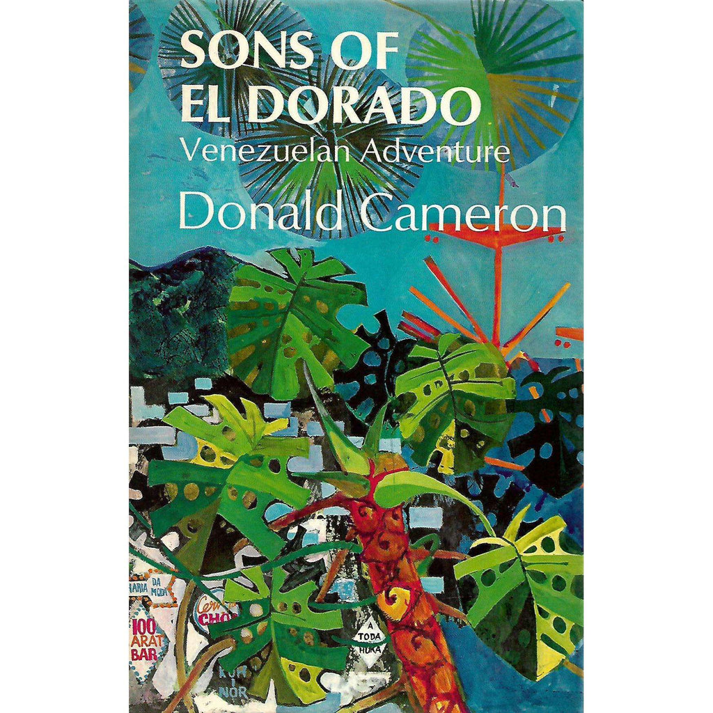 Bookdealers:Sons of El Dorado: Venezuelan Adventure | Donld Cameron