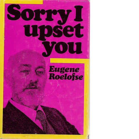 Sorry I Upset You (Inscribed) | Eugene Roelofse